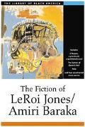 Fiction of Leroi Jones/Amiri Baraka