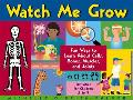Watch Me Grow Fun Ways to Learn About Cells, Bones, Muscles, and Joints  Activities for Chil...