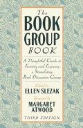 Book Group Book A Thoughtful Guide to Forming and Enjoying a Stimulating Book Discussion Group