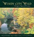 Windy City Wild Chicago's Natural Wonders