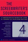 Screenwriter's Sourcebook A Comprehensive Marketing Guide For Screen And Television Writers