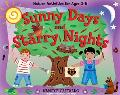 Sunny Days And Starry Nights Nature Activities For Ages 26