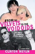 From The Velvets To The Voidoids The Birth Of American Punk Rock