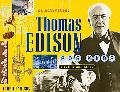 Thomas Edison for Kids His Life And Ideas, 21 Activities