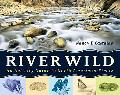 River Wild An Activity Guide to North American Rivers