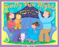Family Fun Nights 140 Activities the Whole Family Will Enjoy