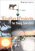 Weather Projects for Young Scientists Experiments And Science Fair Ideas
