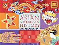 Kid's Guide to Asian American History More Than 70 Activities