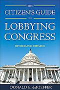 Citizen's Guide to Lobbying Congress