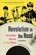 Revolution in the Head The Beatles' Records and the Sixties