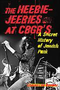 Heebie-Jeebies at CBGB's