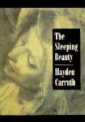 Sleeping Beauty - Hayden Carruth