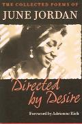 Directed by Desire The Collected Poems of June Jordan