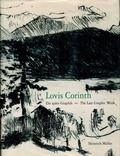 Lovis Corinth The Late Graphic Work, Die Spate Graphik