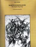 Martin Schongauers The Complete Engravings