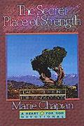 The Secret Place of Strength - Marie Chapian - Hardcover