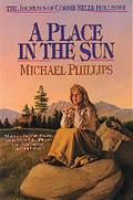 A Place in the Sun, Vol. 4 - Michael Phillips - Paperback