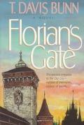 Florian's Gate - T. Davis Bunn - Paperback