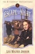 Escape into the Night