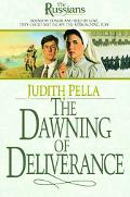 Dawning of Deliverance