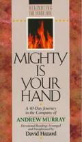 Mighty Is Your Hand - David Hazard - Paperback
