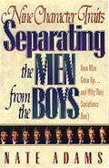 Nine Character Traits Separating the Men from the Boys