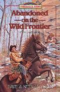 Abandoned on the Wild Frontier