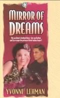 Mirror of Dreams, Vol. 3 - Yvonne Lehman - Paperback