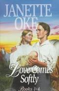 Love Comes Softly : Love's Abiding Joy/Love's Long Journey/Love's Enduring Promise/Love Come...