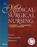 Medical-Surgical Nursing: Assessment and Management of Clinical Problems - Single Volume, 5e