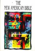 New American Bible Translated from the Original Languages With Critical Use of All the Ancie...