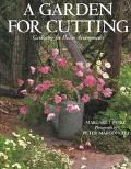 Garden for Cutting Gardening for Flower Arrangements