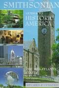 The Smithsonian Guide to Historic America (Volume 3): The Mid-Atlantic States, Vol. 3
