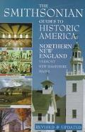 The Smithsonian Guide to Historic America (Volume 4): Northern New England, Vol. 4