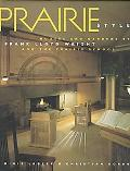Prairie Style Houses and Gardens by Frank Lloyd Wright and the Prairie School