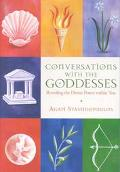 Conversations With the Goddess Revealing the Divine Power Within You