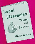 Local Literacies Theory and Practice