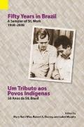 Fifty Years in Brazil : A Sampler of SIL Work 1958-2008