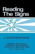 Reading the Signs - J. Ellsworth Kalas - Paperback