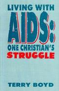 Living With AIDS 1 Christian's Struggle