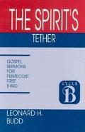 Spirit's Tether Sermons for Pentecost
