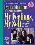 My Feelings, My Self: Lynda Madaras' Growing-up Guide for Girls