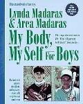 My Body, My Self for Boys: The What's Happening to My Body? Workbook for Boys