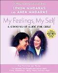 My Feelings, My Self A Journal for Girls
