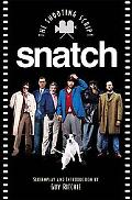 Snatch The Shooting Script