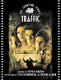 Traffic The Shooting Script