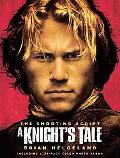 Knight's Tale The Shooting Script