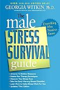 Male Stress Survival Guide Everything Men Need to Know
