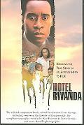 Hotel Rwanda Bringing The True Story Of An African Hero To Film
