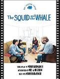 Squid And the Whale The Shooting Script